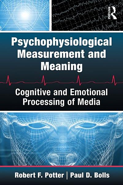 Psychophysiological Measurement And Meaning
