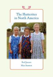 The Hutterites in North America