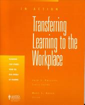 Transferring Learning to the Workplace