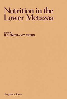 Nutrition in the Lower Metazoa