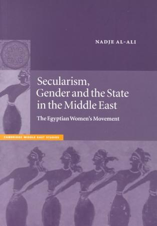 Secularism  Gender and the State in the Middle East PDF
