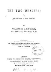 The Two Whalers, Or: Adventures in the Pacific