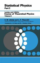 Statistical Physics: Theory of the Condensed State, Volume 9