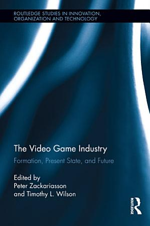 The Video Game Industry PDF