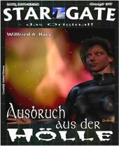 STAR GATE 037: Ausbruch aus der Hölle
