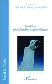 Frontières géoculturelles et géopolitiques