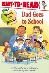 Dad Goes to School: with audio recording