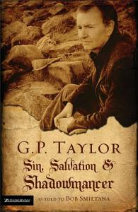 G. P. Taylor: Sin, Salvation and Shadowmancer
