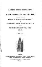 Transactions of the Natural History Society of Northumberland, Durham and Newcastle Upon Tyne: Volume 4