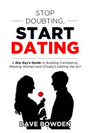 Stop Doubting  Start Dating PDF