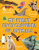 My First Encyclopedia of Animals PDF