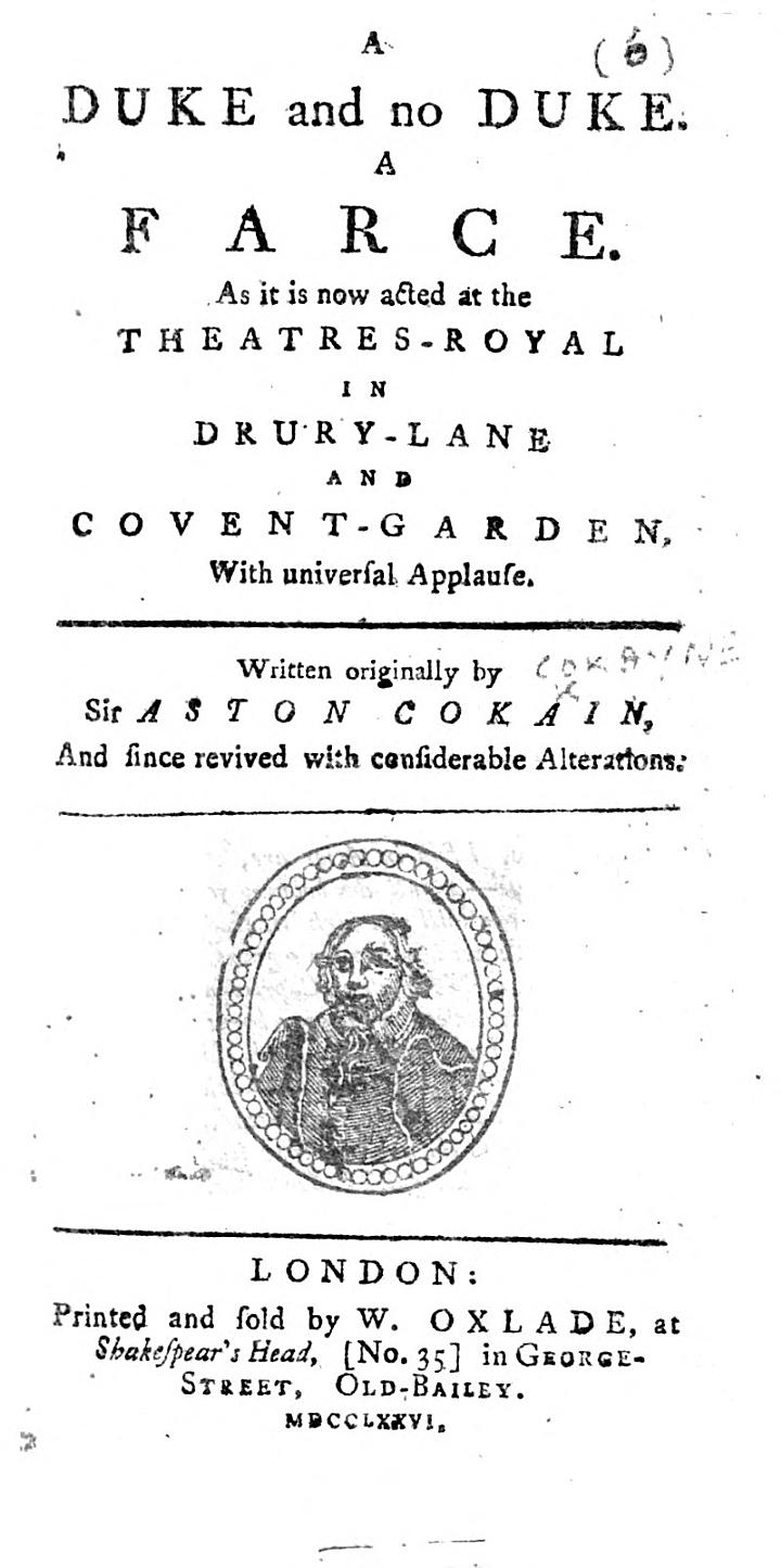 A Duke and no Duke. A farce ... Written originally by Sir A. Cokain and since revived with considerable alterations [by Nahum Tate].