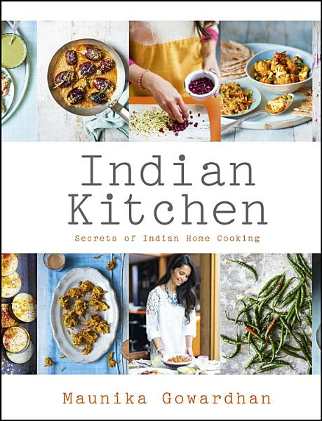 Download Indian Kitchen  Secrets of Indian home cooking Book