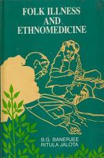 Folk Illness and Ethnomedicine PDF