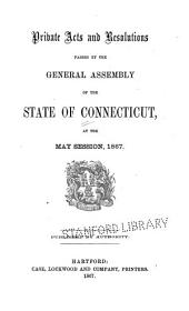 Special Acts and Resolutions of the State of Connecticut...