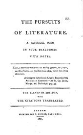 The Pursuits of Literature: A Satirical Poem in Four Dialogues, with Notes