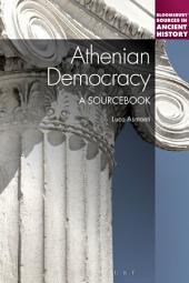 Athenian Democracy: A Sourcebook