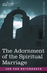 The Adornment Of The Spiritual Marriage Book PDF