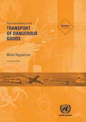 Recommendations on the Transport of Dangerous Goods  Model Regulations