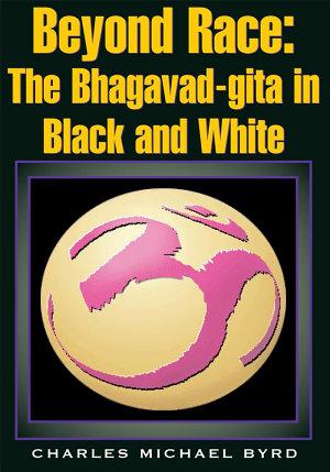 Beyond Race  The Bhagavad gita in Black and White PDF