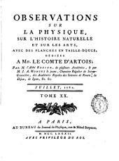 Observations et Memoires sur la Physique, sur L'Histoire Naturelle et sur les Arts et Métiers: avec des planches en taille - douce, ..., Volume20