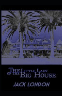 The Little Lady of the Big House [Annotated]
