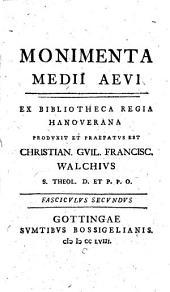 Monimenta Medii Aevi: Volume 1, Part 2
