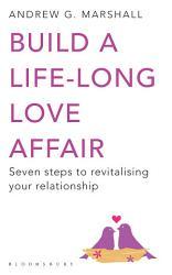 Build A Life Long Love Affair Book PDF