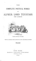 The Complete Poetical Works of Alfred  Lord Tennyson  Poet Laureate PDF
