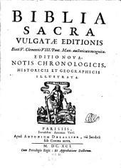 Biblia sacra vulgatae editionis Sixti V., Clementis VIII. aucoritate recognita. Ed. nova: Volume 1