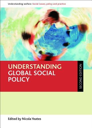 Understanding Global Social Policy PDF