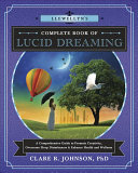 Llewellyn s Complete Book of Lucid Dreaming PDF