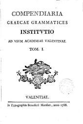 Compendiaria Graecae Grammatices institutio in usum Academiae Valentinae