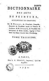 Dictionnaire des arts de peinture, sculpture et gravure...