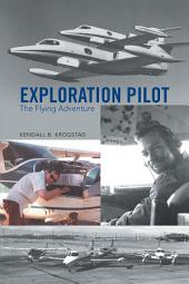 Exploration Pilot: The Flying Adventure