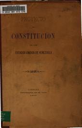 Proyecto de Constitución de los Estados Unidos de Venezuela
