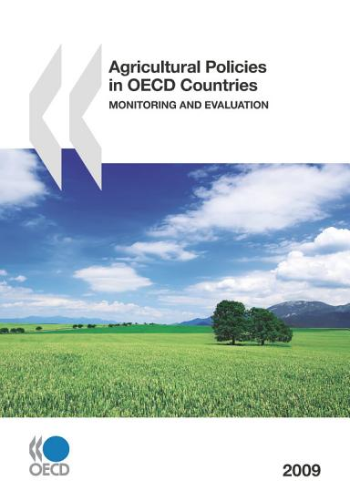 Agricultural Policies in OECD Countries 2009 Monitoring and Evaluation PDF