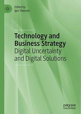 Technology and Business Strategy