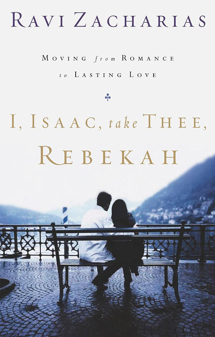 I, Isaac, Take Thee, Rebekah
