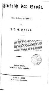 Friedrich der Grosse. [With] Urkundenbuch