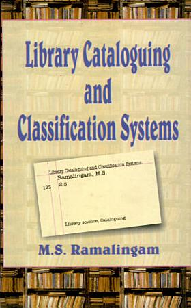 Library Cataloguing and Classification Systems PDF