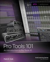 Pro Tools 101: An Introduction to Pro Tools 10, 1st ed.