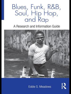 Blues  Funk  Rhythm and Blues  Soul  Hip Hop  and Rap PDF