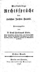 Merkwürdige Rechtssprüche der Hallischen Juristen-Facultät: Band 1