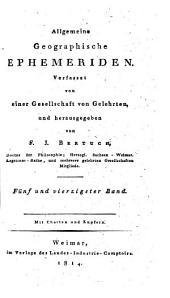 Allgemeine geographische Ephemeriden: Band 45