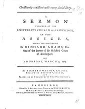 Christianity consistent with every social duty: a sermon [on 1 Cor. vi. 7] preached at ... Cambridge, at the assizes