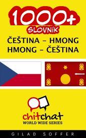 1000+ Čeština - Hmong Hmong - Čeština Slovník