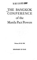 The Bangkok Conference of the Manila Pact Powers  February 23 25  1955 PDF