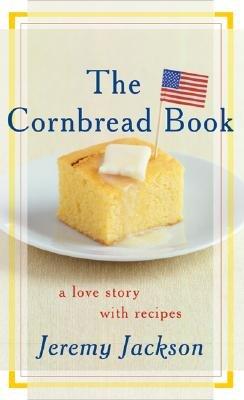 The Cornbread Book