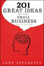 201 Great Ideas for Your Small Business